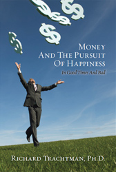 Money and the Pursuit of Happiness by Dr. Richard Trachtman